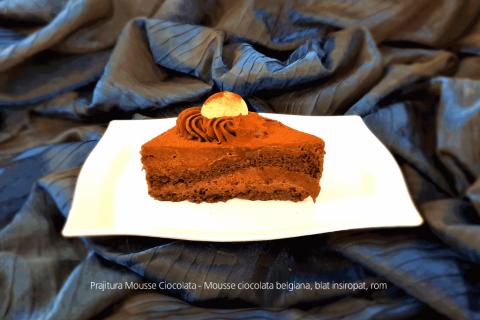 Prajitura Mousse Ciocolata - Mousse ciocolata belgiana, blat insiropat, rom.